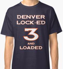 Denver Lock-ed & Loaded Classic T-Shirt
