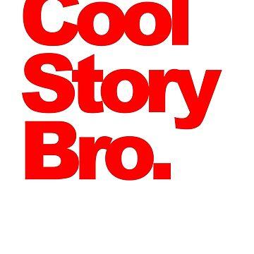 Cool Story Bro. by albertot
