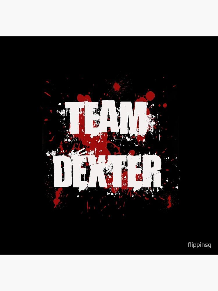 Team Dexter by flippinsg