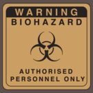 BIOHAZARD SIGN by Jason Fitzsimmons