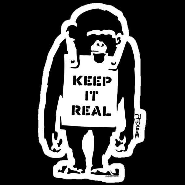 Banksy - Keep It Real by stabilitees