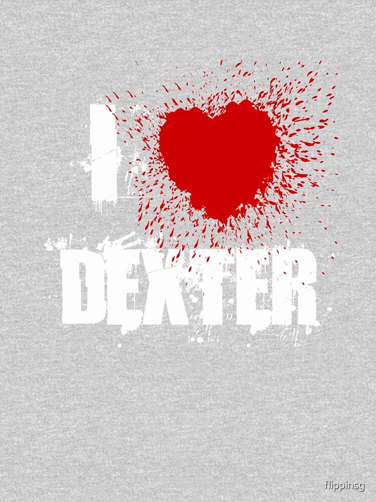 I Love Dexter by flippinsg