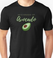 Aficionado of Avocado. Funny meme saying for avocado lovers. Perfect for vegans, vegetarians and healthy eaters. Slim Fit T-Shirt