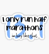 only half marathon Sticker
