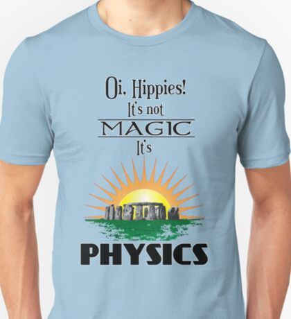 Oi, Hippies! T-Shirt