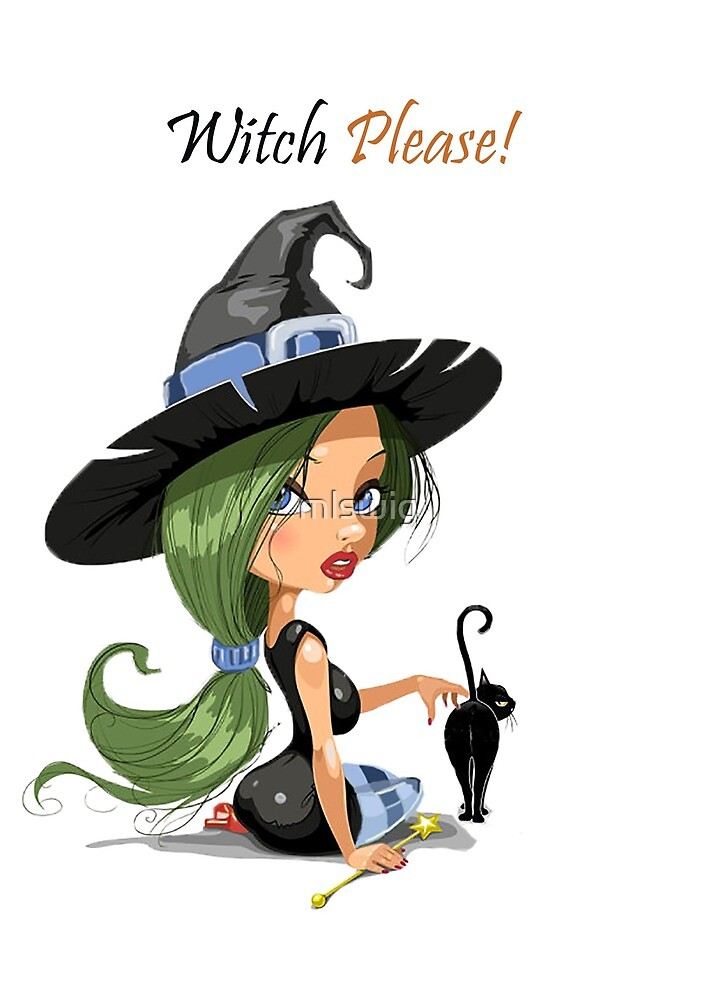 Witch Please! With black cat by mlswig