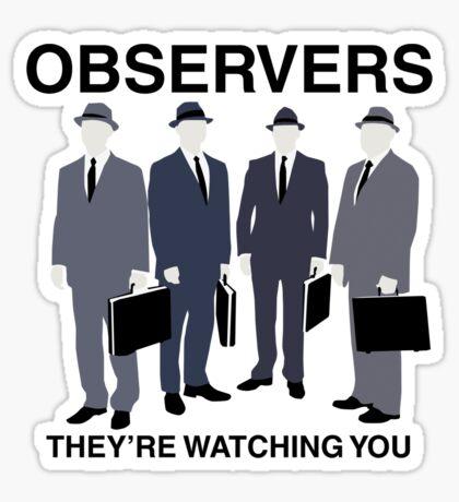 Observers Sticker