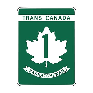 Saskatchewan, Trans-Canada Highway Sign by worldofsigns