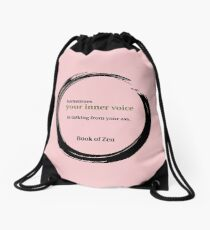 Zen Humor Quote About Your Inner Voice Drawstring Bag