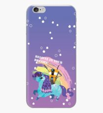 BELIEVE IN YOUR DREAMS! iPhone Case