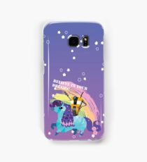 BELIEVE IN YOUR DREAMS! Samsung Galaxy Case/Skin