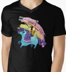 BELIEVE IN YOUR DREAMS! Mens V-Neck T-Shirt