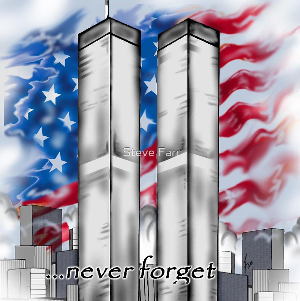 """""""9/11 Tribute"""" by Steve Farr"""