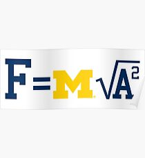 Michigan F=m√a^2 Poster