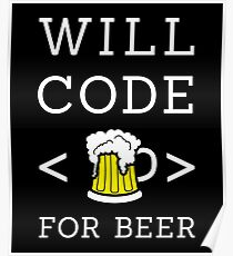 Will code for beer Poster