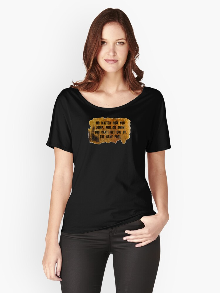The Gene Pool Women's Relaxed Fit T-Shirt Front