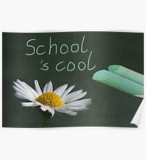 School 's cool Poster