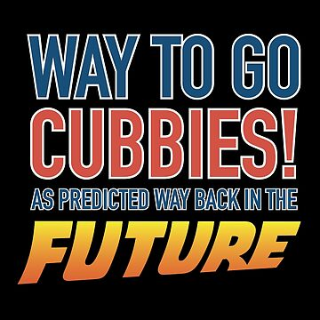 Way to Go Cubbie! As predicted  by humaniteeshirts