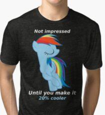Rainbow Dash is not impressed Tri-blend T-Shirt