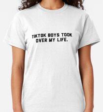 Tiktok boys took over my life Classic T-Shirt