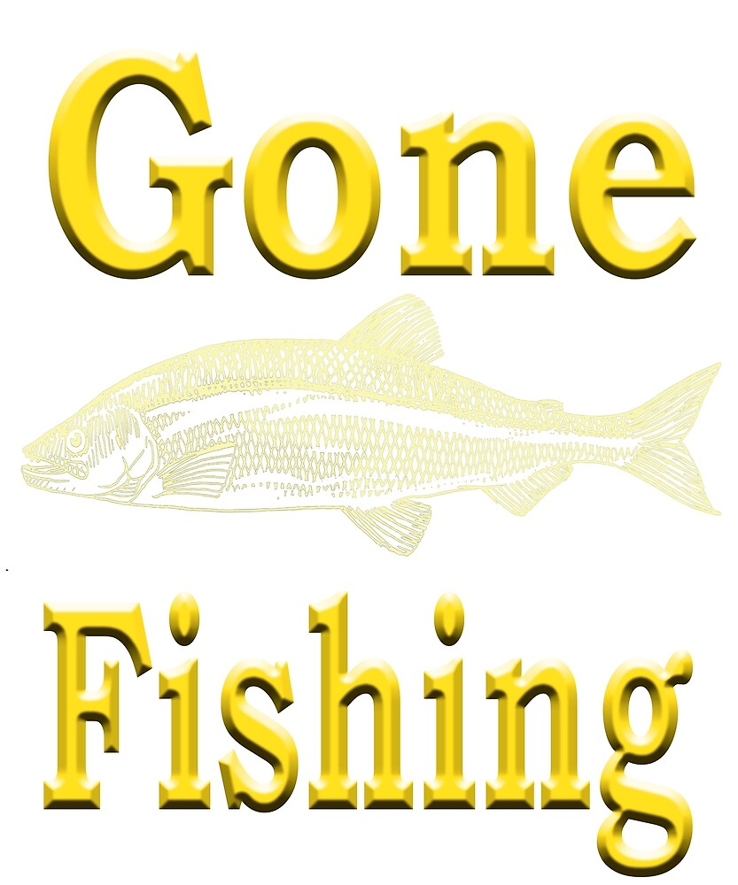 Gone Fishing - Angling designs by SadSacDesigns