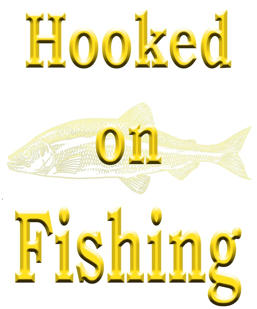 Hooked on Fishing - Angling designs by SadSacDesigns