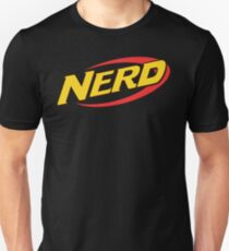 Nerf is for Nerds Unisex T-Shirt