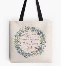 Be Still and Know - Psalm 46:10  Tote Bag