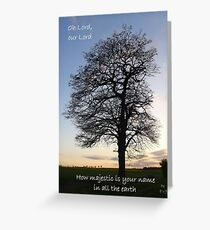Psalm 8:9 majestic tree silhouette Greeting Card