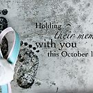 Holding Their Memory This October 15th by Franchesca Cox