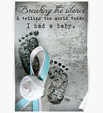 Breaking the Silence. I had a Baby. Poster