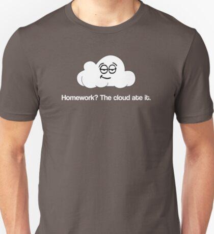 Homework? The Cloud ate it. T-Shirt