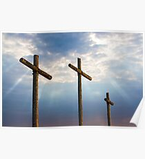 Three Wooden Crosses and Glorious Sky Poster