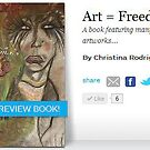 Art = Freedom by C. Rodriguez