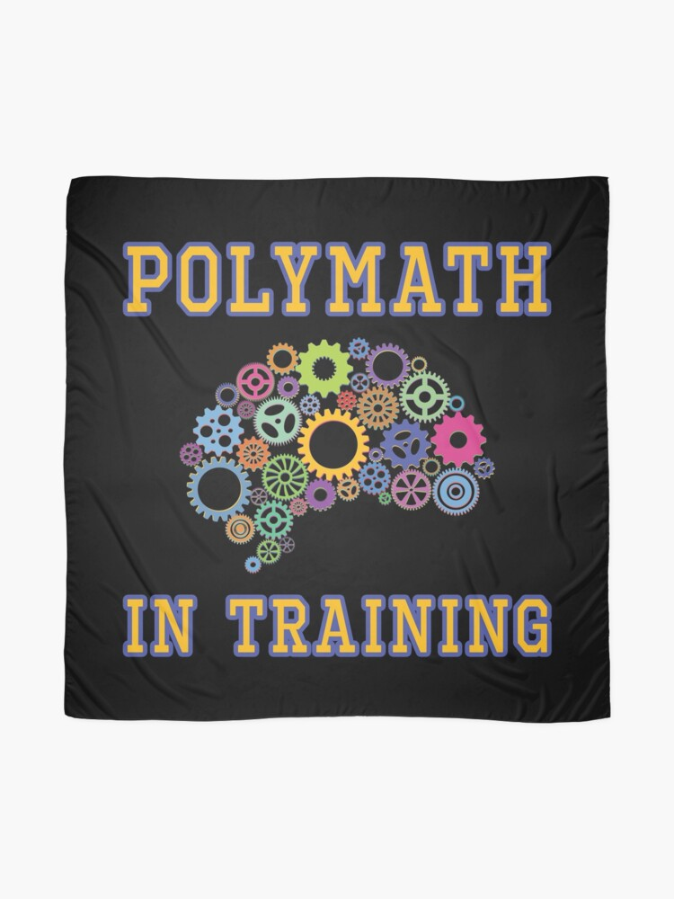 Alternate view of Polymath in Training. Scarf