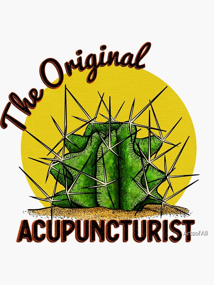 The Original Acupuncturist! by ArtsofAll