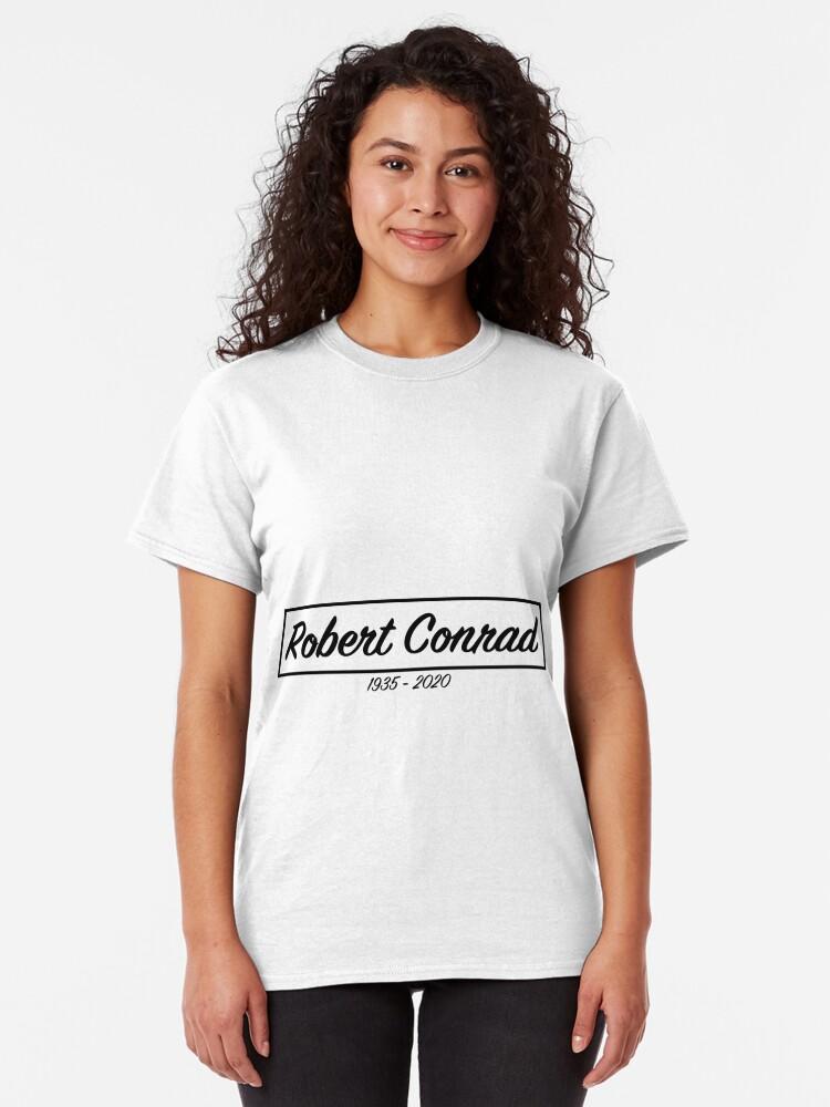 T-shirt classique ''RIP Robert Conrad': autre vue