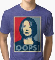 Julia OOPS Tri-blend T-Shirt