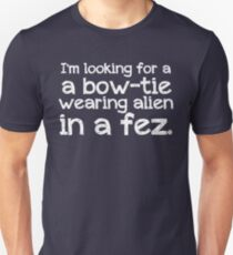 I'm looking for a bow-tie wearing alien in a fez Unisex T-Shirt