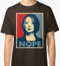 Julia Gillard - Nope Classic T-Shirt