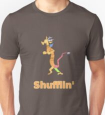 Every Day im Shufflin' T-Shirt