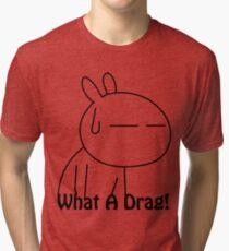 Tuzki 1 - What a drag! Tri-blend T-Shirt