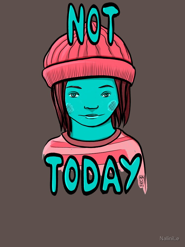 Not Today Grunge Girl by NaliniLe