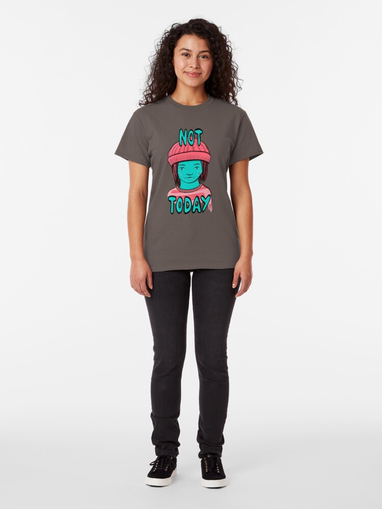 Alternate view of Not Today Grunge Girl Classic T-Shirt