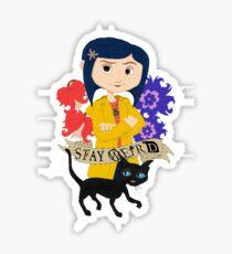 Stay Weird with Coraline Sticker