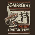 Sombreros, The best contraceptive by walmazan