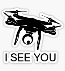I'll see you Drone Sticker