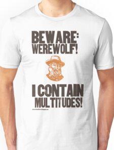 Beware Werewolf! Walt Whitman Unisex T-Shirt