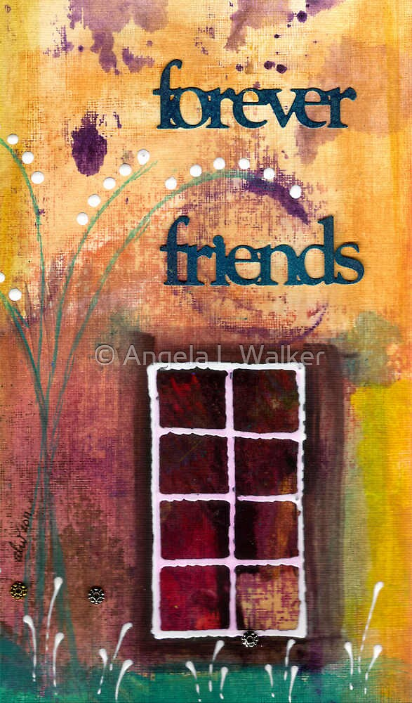 Through The Windowpanes of Friendship by © Angela L Walker