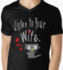 Listen to your wife Kitty vector art T-Shirt